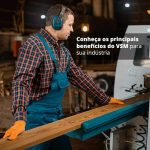 Conheca Os Principais Beneficios Do Vsm Para Sua Industria Post (1) - Quero montar uma empresa - O que o VSM pode fazer pela sua indústria?