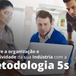 Melhore A Organizacao E Produtividade Da Sua Industria Com A Metodologia 5 S Post 1 - Contabilidade no Rio Grande do Sul | Malaggi Contabilidade - Como melhorar a organização da indústria com a metodologia 5s?