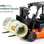 O Segredo Para Obter Creditos Fiscais Em Sua Industria Post 1 - Contabilidade no Rio Grande do Sul | Malaggi Contabilidade - Conheça o segredo para obter créditos fiscais em sua indústria