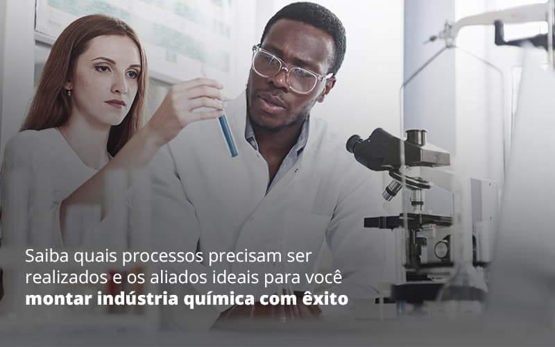 Saiba Quais Processos Precisam Ser Realizados E Aliados Ideais Para Voce Montar Industria Quimica Com Exito Post 1 1 - Contabilidade no Rio Grande do Sul | Malaggi Contabilidade - Como montar uma indústria química?